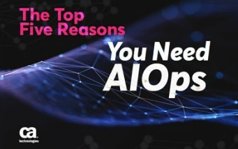 Top Five Reasons for AIOps